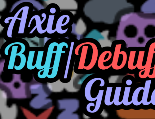 Axie Infinity Buffs and Debuffs Guide